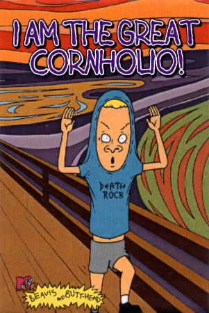 1115575~Bevis-and-Buthead-I-am-the-Great-Cornholio-Posters.