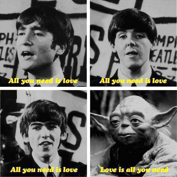 all-you-need-is-love-is-all-you-need-the-beatles-yoda.