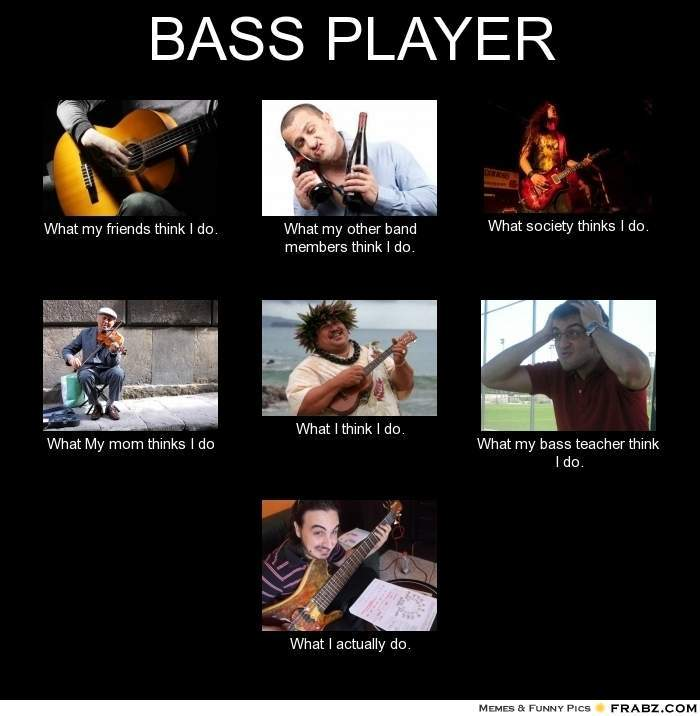 bass-player-what-i-actually-do-5.jpg