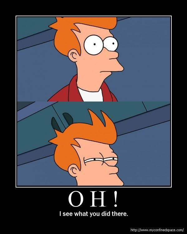 fry-see-what-you-did-there.