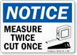 measure-twice-cut-once-sign-s-7895.png