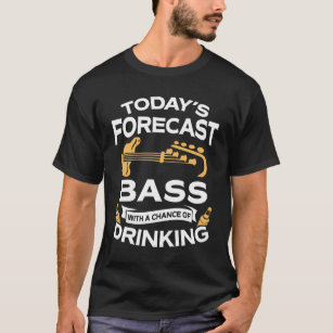 ny_todays_forecast_bass_guitar_with_drinking_t_shirt-r130e9324b51543979be41c6887391395_k2gm8_307.jpg