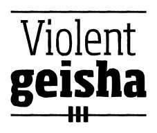 violentgeisha